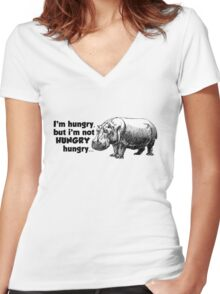I'm hungry, but I'm not HUNGRY hungry Women's Fitted V-Neck T-Shirt