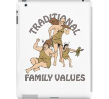 Traditional Family Values  iPad Case/Skin