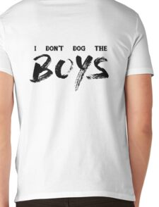 I Don't Dog The Boys Mens V-Neck T-Shirt
