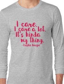 Leslie Cares. A lot. Long Sleeve T-Shirt
