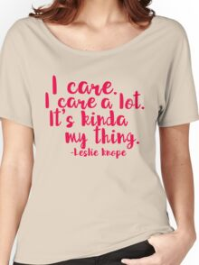 Leslie Cares. A lot. Women's Relaxed Fit T-Shirt