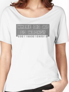 Where Did We Go Wrong?  Women's Relaxed Fit T-Shirt