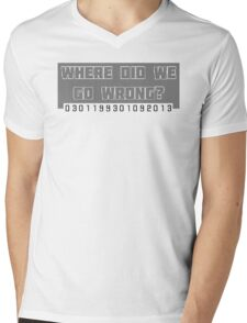 Where Did We Go Wrong?  Mens V-Neck T-Shirt