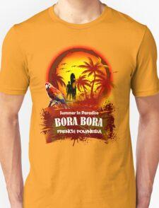 Bora Bora..?? Why Not... Unisex T-Shirt