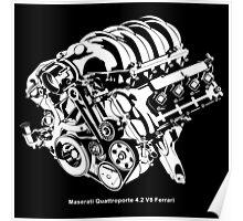 Quattroporte 4.2 V8 Engine Poster