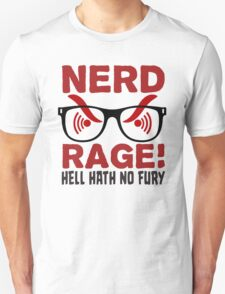 Nerd Rage - Hell Hath No Fury T Shirt T-Shirt