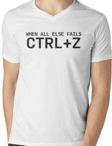 When All Else Fails - CTRL+Z Mens V-Neck T-Shirt