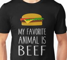 My Favorite Animal Is Beef Unisex T-Shirt