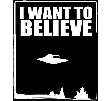 X Files I want to Believe Photographic Print