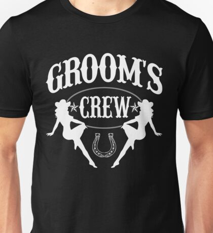 Old West Bachelor Party - Groom's Crew Version Unisex T-Shirt