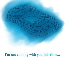 Halo - I'm not coming with you this time... by NoodleKitteh