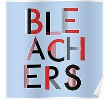 Bleachers Poster