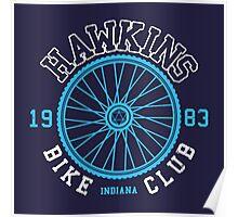 Hawkins Bike Club Poster