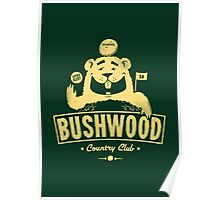 Bushwood (Light) Poster