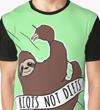 """Feminist Sloth """"Riots Not Diets"""" Anti-Diet Sloth Graphic T-Shirt"""