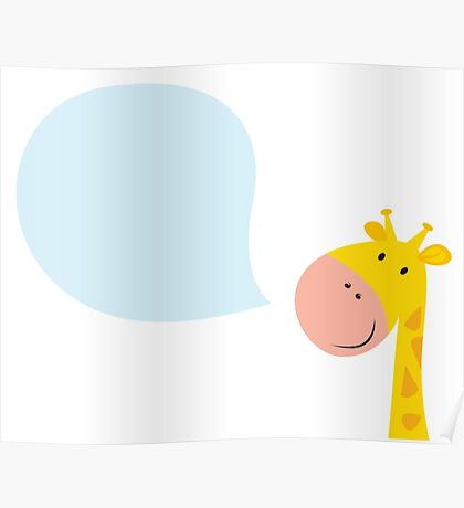 Smiling yellow giraffe head with speech bubble Poster