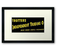 Trotters Indipendent Tradings Funny Only Fool And Horses TV Framed Print