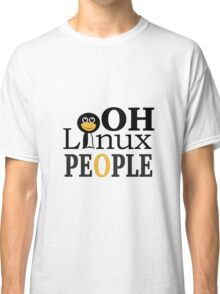 Oh Linux People - Tshirts & Hoodies  Classic T-Shirt