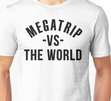 Megatrip vs. the World Unisex T-Shirt