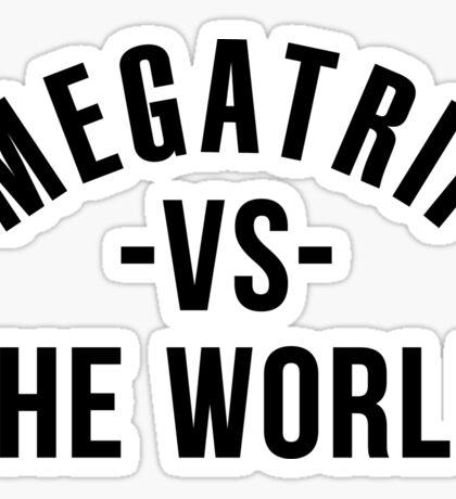 Megatrip vs. the World Sticker