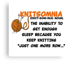 KNITTING - KNITSOMNIA Canvas Print
