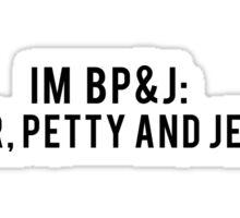 petty quote Sticker