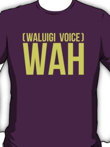 """""""WAH"""" -Waluigi 2014 T-Shirt T-Shirt"""