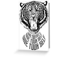 Save Your Self - Tiger Greeting Card