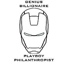 Genius, billionaire, playboy, philanthropist - Iron Man Photographic Print