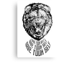 Save Your Self - Lion Canvas Print
