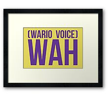 """""""Wah"""" - Wario 2014 Sticker and Poster? Framed Print"""