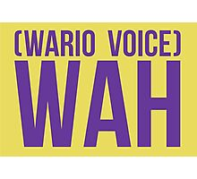 """""""Wah"""" - Wario 2014 Sticker and Poster? Photographic Print"""