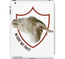 IN GOAT WE TRUST iPad Case/Skin
