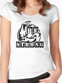 Be Strong Women's Fitted Scoop T-Shirt