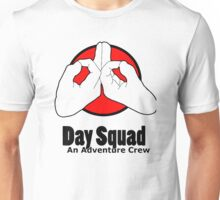 Day Squad Unisex T-Shirt