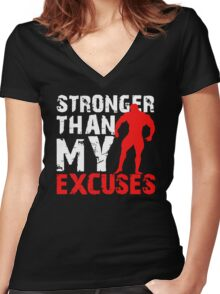 Stronger Than My Excuses Women's Fitted V-Neck T-Shirt
