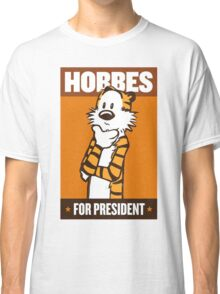 HOBBES FOR PRESIDENT Classic T-Shirt