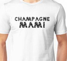 Champagne Mami Views Unisex T-Shirt