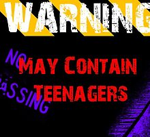 May contain teenagers by -Conorshepherd-