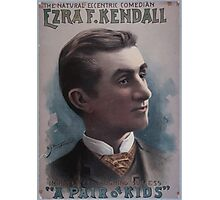 Performing Arts Posters Ezra F Kendall the natural eccentric comedian in his latest laughing success A pair of kids 0420 Photographic Print