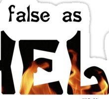 Thou Art False as Hell Sticker