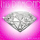 This Diamond #flawless by Rogue86