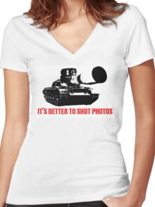 canon cannon better to shot photos Women's Fitted V-Neck T-Shirt
