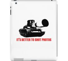 canon cannon better to shot photos iPad Case/Skin