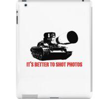 canon cannon better to shot photos iPad Case/Skin