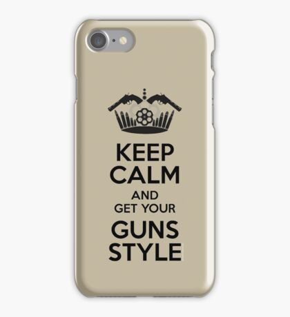 Keep Calm and Get Your Guns Style iPhone Case/Skin