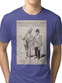 Performing Arts Posters Roeber and Crane Bro's Vaudeville Athletic Co 0362 Tri-blend T-Shirt