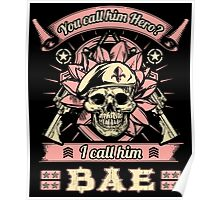 Military Wife Skull Art Soldier Girlfriend Fiance You Call Him Hero I Call Him Bae USA Army Marines USMC Navy Sailor Coast Guard Air Force Special Forces War Veteran Guns Rifle Vintage Grunge Poster