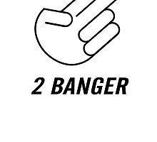 2 Banger by brpbi