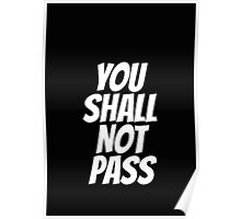 Funny You Shall not Pass Poster